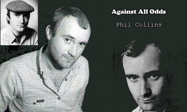Phil Collins:Against All Odds